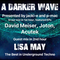 #221 A Darker Wave 11-05-2019 guest mix 2nd hr Lisa May, feat EPs 1st hr David Meiser, Joton, Acutek