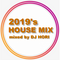 2019's HOUSE MIX