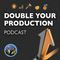 More Than Double Your Production; With Dr. Nate Lester