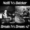 Nefti Vs Butcher - Breaks Vs Drums #2