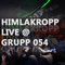 Himlakropp live at Grupp 054 - Tunnelseende