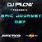Dj Pilow - Epic Journey 067