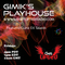 DJ GIMIK  PLAYHOUSE   FET  DJ TALAHM   PLAYED 9-10-21   WGLR