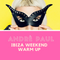 Andrè Paul 'Live' Ibiza Weekend Warm-Up - 2017 [VO2]