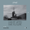 I have seen the future (listen2me) 19 w/ C L N K & Dragoș Rusu