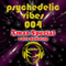 Psychedelic Vibes 004 Xmas Special