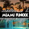 MIDDLEFINGERZ // MIAMI FUNKKK // SUMMER MIXTAPE
