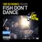 Di.FM // Dan McKie - Fish Don't Dance Radioshow // January 2018 (Special)