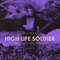 High Life Soldier Mix Pt.1 (Live) (02.08.2018)