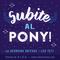 61!!! Programa 61 de Subite al Pony!