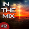 In The Mix #2 (Dirty Drum & Bass Mix)
