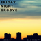 03-30-18 Friday Night Groove