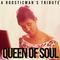 Queen Of Soul - Tribute To Aretha by Roosticman #Selecter#