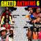 VDJ Jones - Ghetto Anthems 6 - 2021