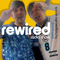 The Rewired Radio Show - The Hangover After Episode (Episode 5 Season 4)