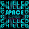 SPACE - OUT OF LAPS CHILLED MIX