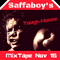 Saffaboy Mix Tape Nov 16