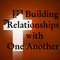 Building Relationships part 1 (Colossians 3:13-17)