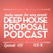 Deep House Proposal Podcast 031 pt2 by Oz-e