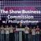 75 The Show Business Commission feat. Phillip Guttmann