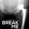 Dj Nussdog - Break Me (2017)