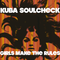 Girls make the rules - Kuba Soulcheck