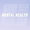 ep 3: mental health