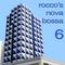 Rocco's Nova Bossa 6