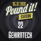 Gehirntech - Pound it! Show #22