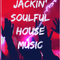 Jackin Soulful House - 28.5.21