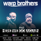 Warp Brothers - Here We Go Again Radio #147