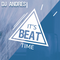 IT'S BEAT TIME - DJ ANDRES