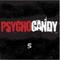 PsychoCandy 5 (1.0 Demo)