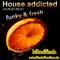 House addicted Vol. 80 (01.08.21)