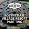 Polynesian Village Resort Part Two - MOW #234