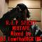 R.I.P STICKY MIXTAPE