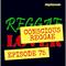 Conscious Reggae Concert - Reggae Lover Podcast Episode 75
