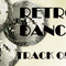RETRO DANCE - TRACK ONE