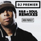DJ Premier - R&B + Soul Remixes - Mixed Live by Rob Pursey