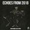 Echoes From 2018 - Dark Music Selection