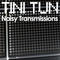 NOISY TRANSMISSIONS radio show by TiNi TuN 046