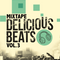 Delicious Beats - Vol.3 by Corrupted Bass