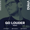 LIVE SET: Dima presents GO LOUDER Radio - Ep. 051