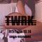 TWRK/Summer.Mix by SH!LD // (B$$BNGRZ)