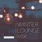 Dan Polastri - Winter Lounge Mix (DJ Mix)