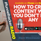 How to Create Content When You Don't Have Any - Dave Woodward - FHR #334