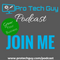 Pro Tech Guy Podcast Ep. 07 - Switching software and refining processes to make more money