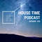 ak pres. house time podcast #ep.30