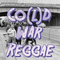 CO(L)D WAR REGGAE