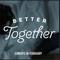 Better Together - Living Single